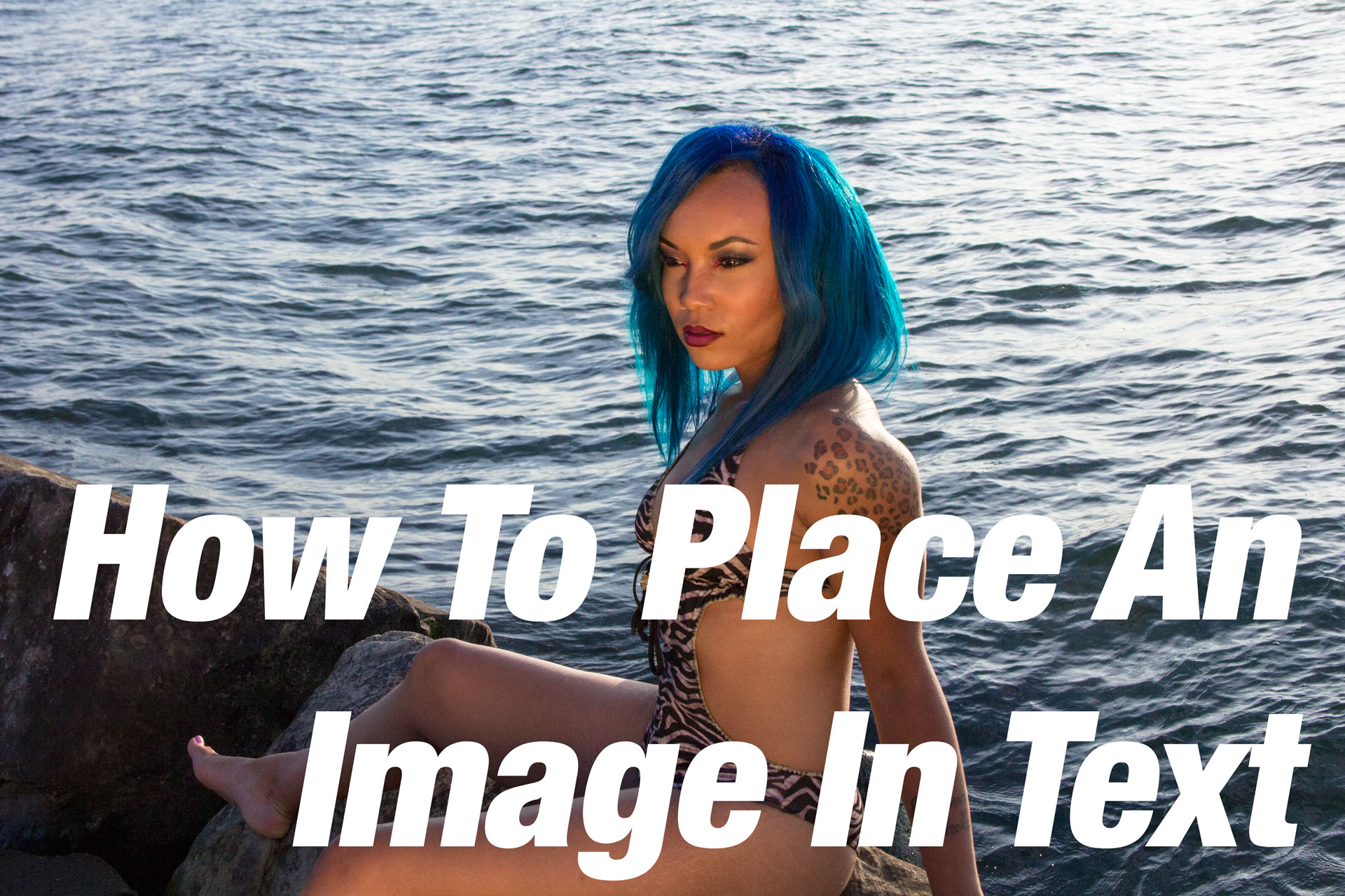 How To Place An Image Inside of Text Using Adobe Photoshop